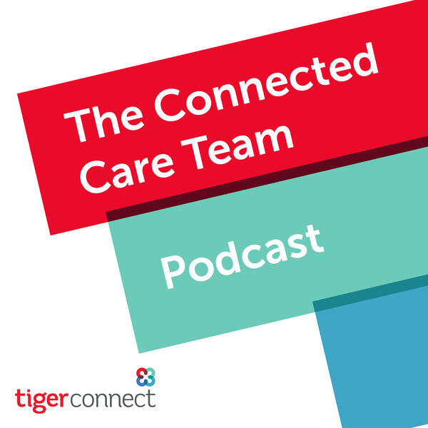 The Connected Care Team Podcast Artwork Image