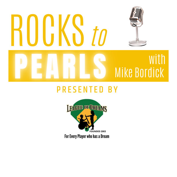 Rocks to Pearls with Mike Bordick Podcast Artwork Image