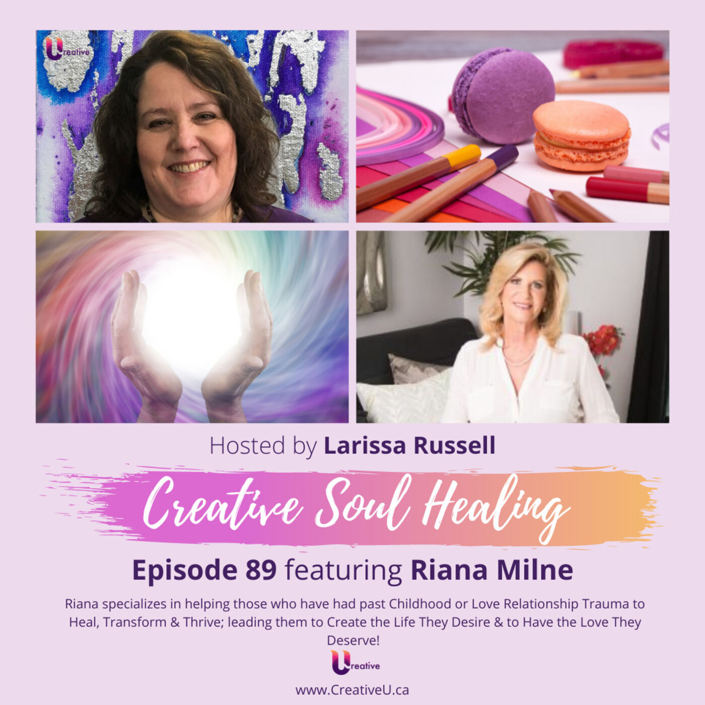Episode 89 featuring Riana Milne: Ten Childhood Traumas that Affect us as Adults