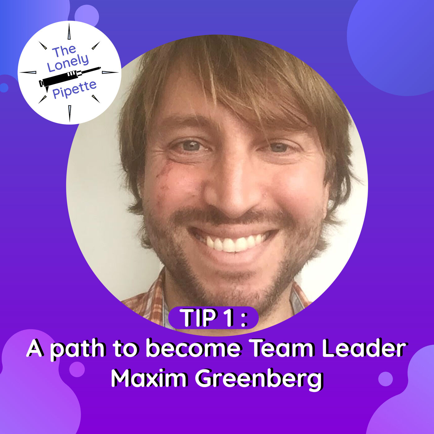 TLP #1 : Navigating the path to team leader - Maxim Greenberg
