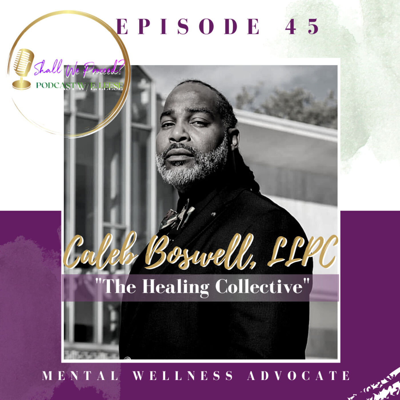 The Healing Collective w/Caleb Boswell, LLPC