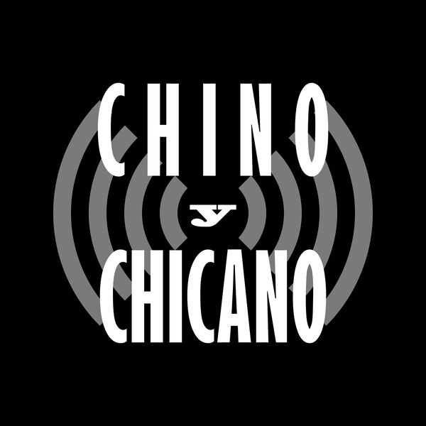 Chino Y Chicano Podcast Artwork Image