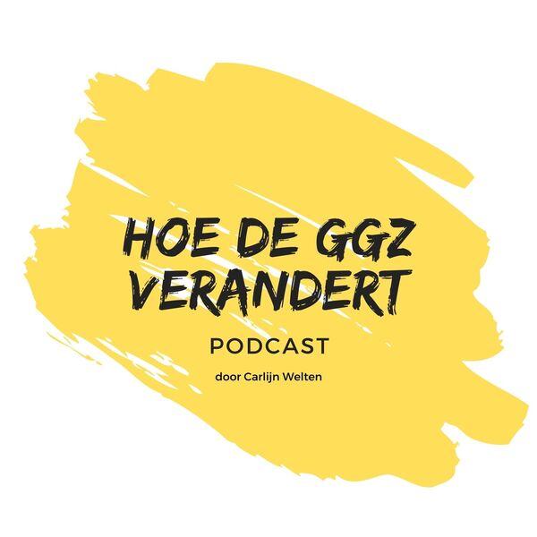 Hoe de GGZ verandert Podcast Artwork Image