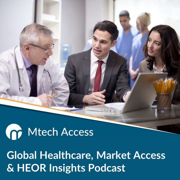 Pharma Market Access Insights - from Mtech Access  Podcast Artwork Image