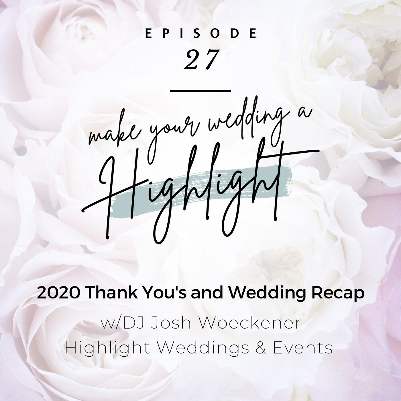 2020 Thank You's and Wedding Recap