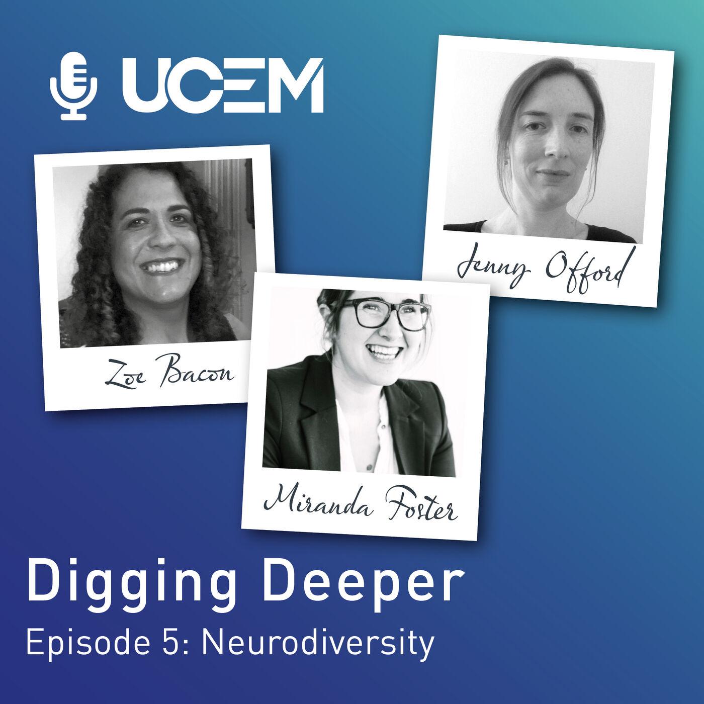 Digging Deeper - Episode 5: Neurodiversity
