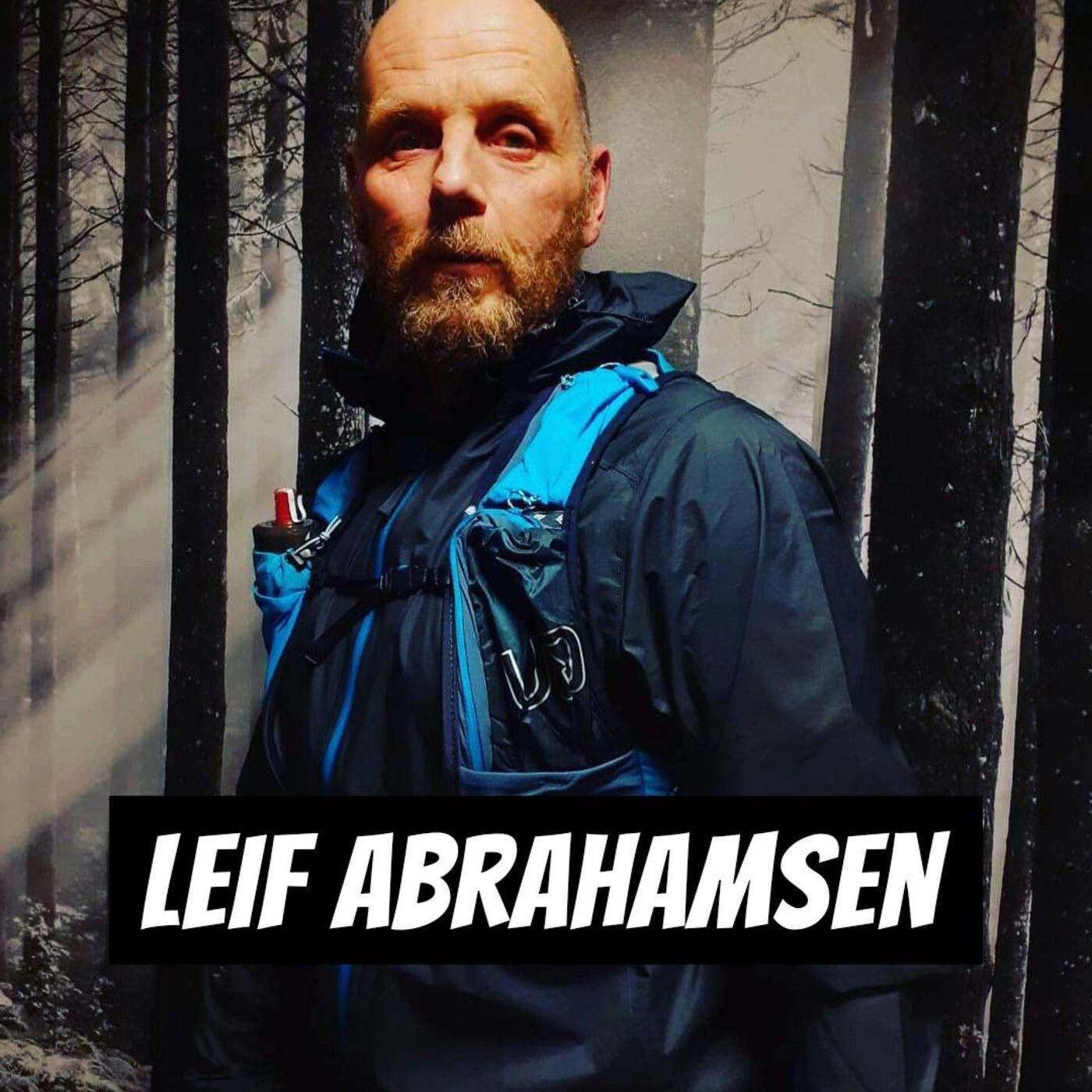 #94 - Leif Abrahamsen | Norges drøyeste ultraløper?!