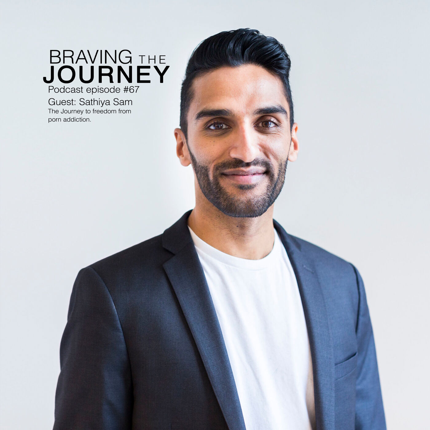 The Journey to freedom from addiction with Sathiya Sam
