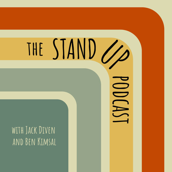 The Stand Up Podcast Podcast Artwork Image