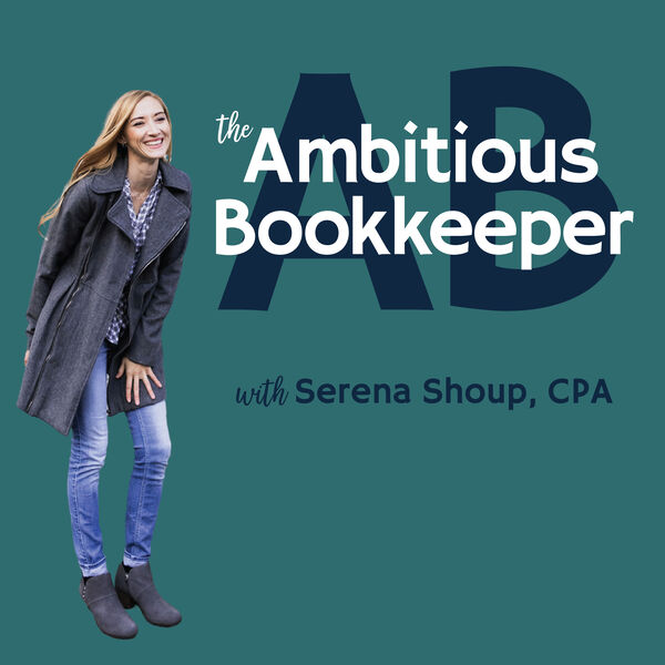 The Ambitious Bookkeeper Podcast Podcast Artwork Image