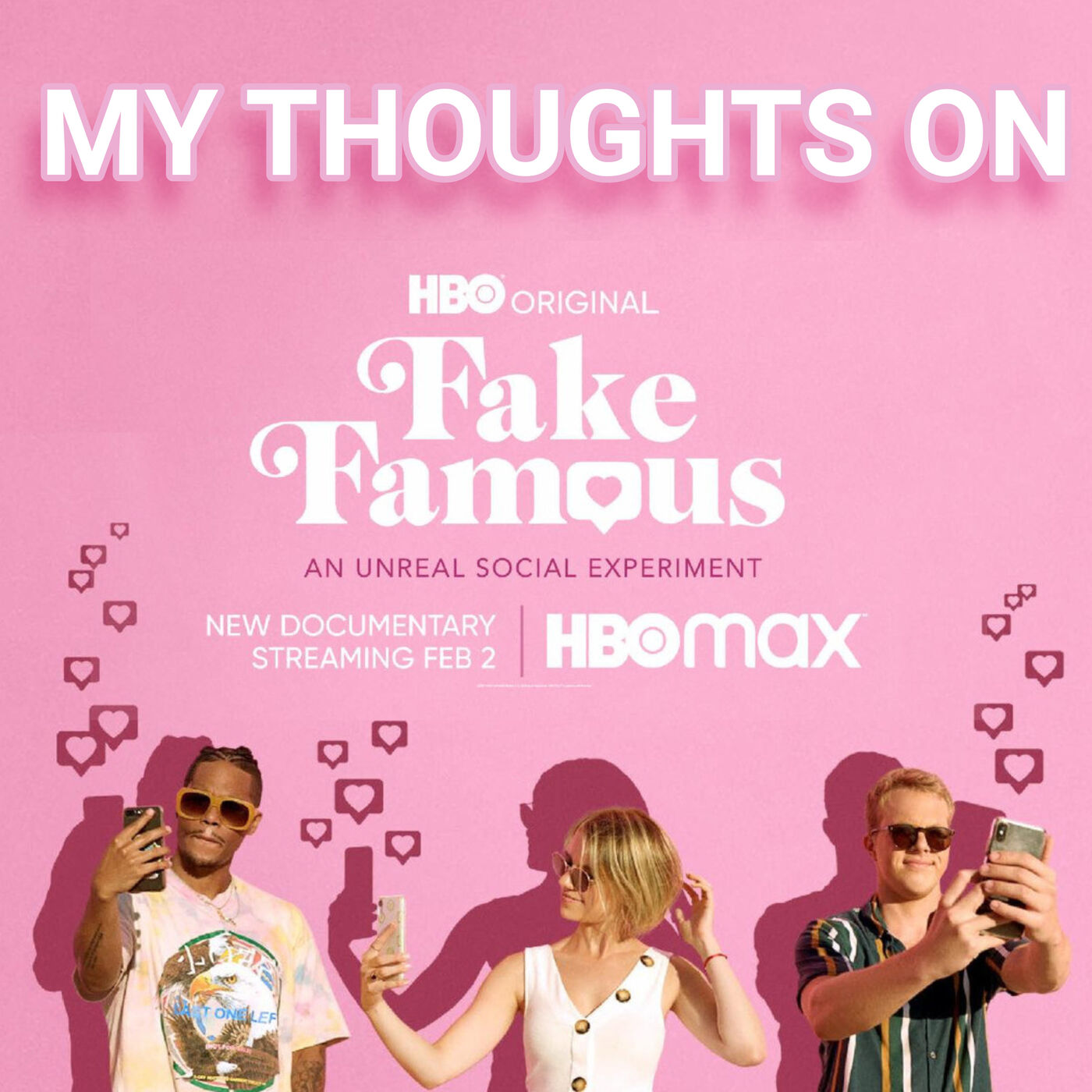 FAKE FAMOUS: My thoughts on the documentary, buying followers, follow 4 follow & more
