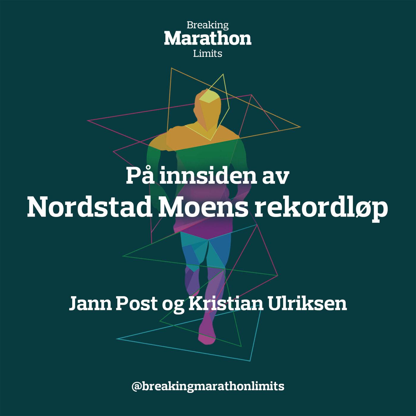 På innsiden av Nordstad Moens rekordløp
