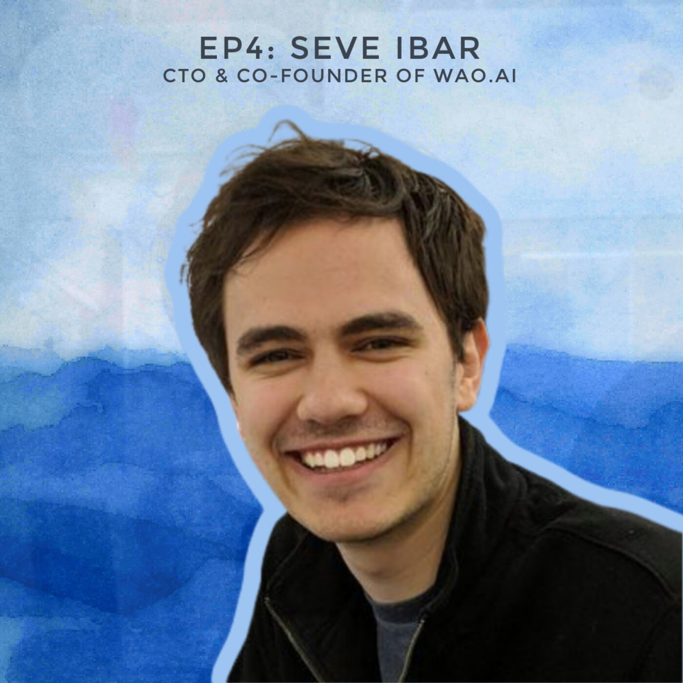 The Early-Stage Startup Grind with A.I. Startup Founder Seve Ibar