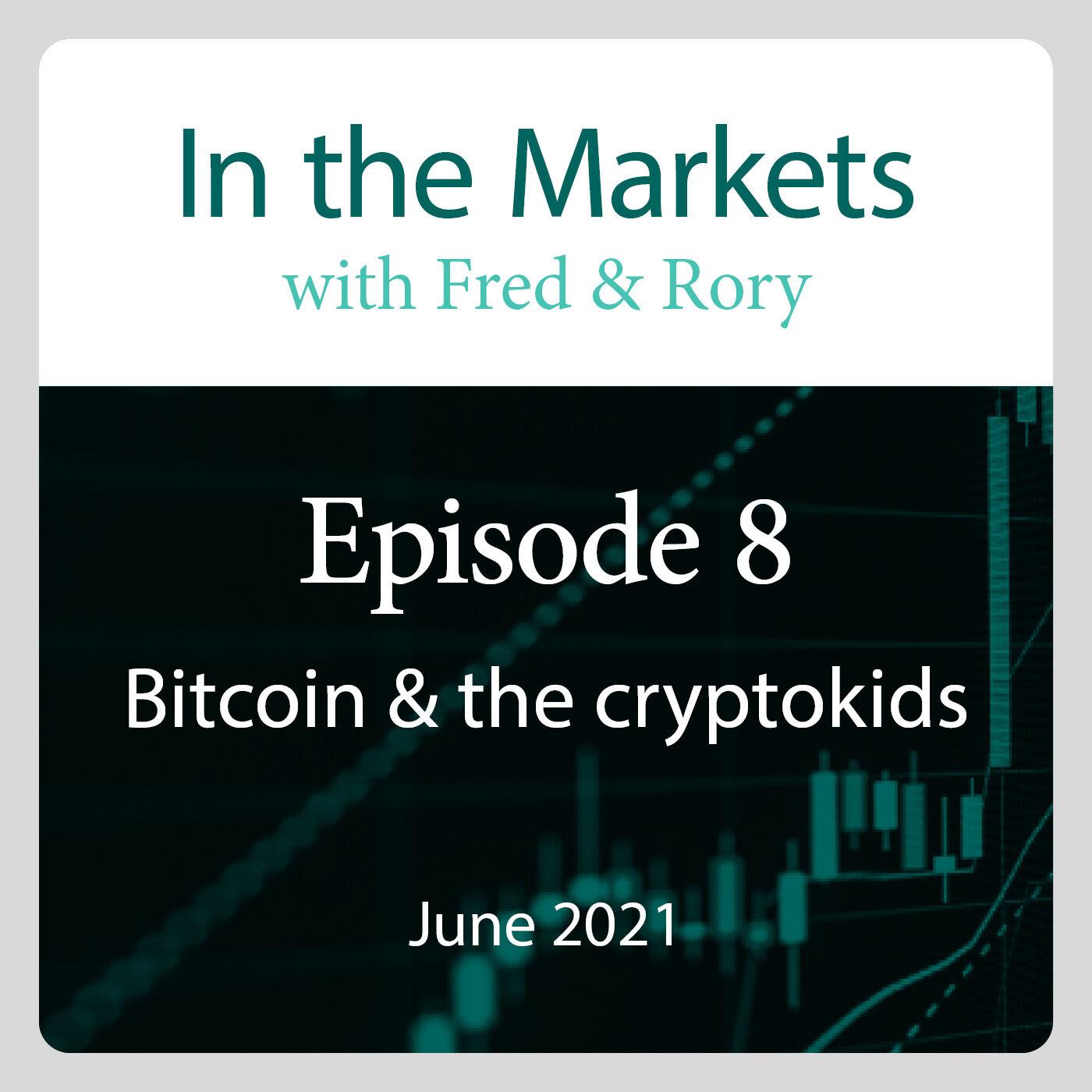 June 2021: Bitcoin & the cryptokids