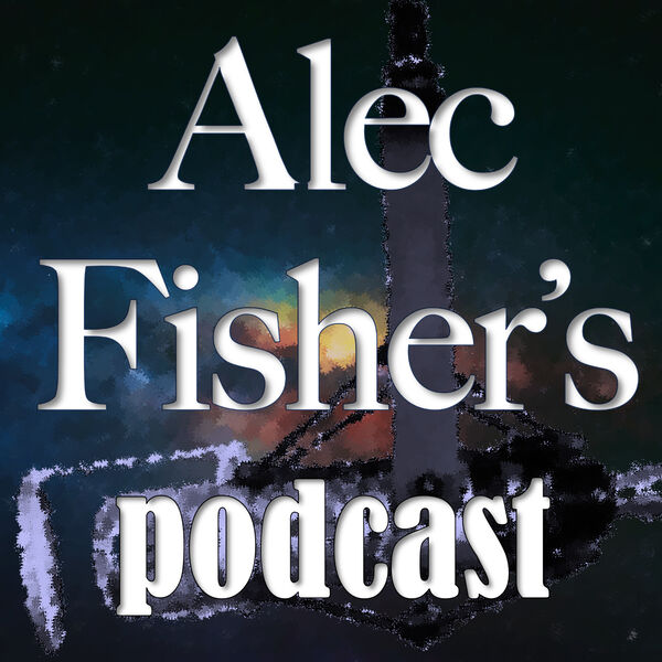 Alec Fisher's Podcast Podcast Artwork Image