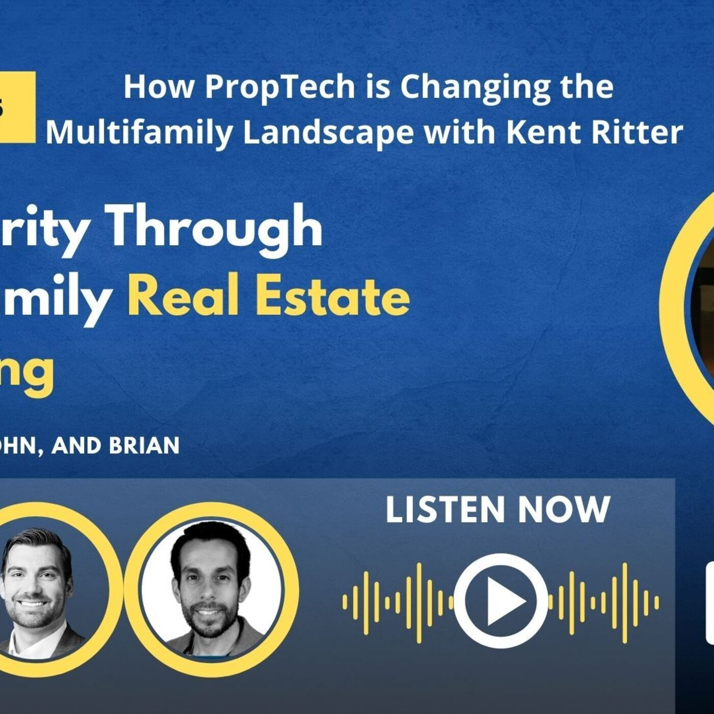 How PropTech is Changing the Multifamily Landscape with Kent Ritter