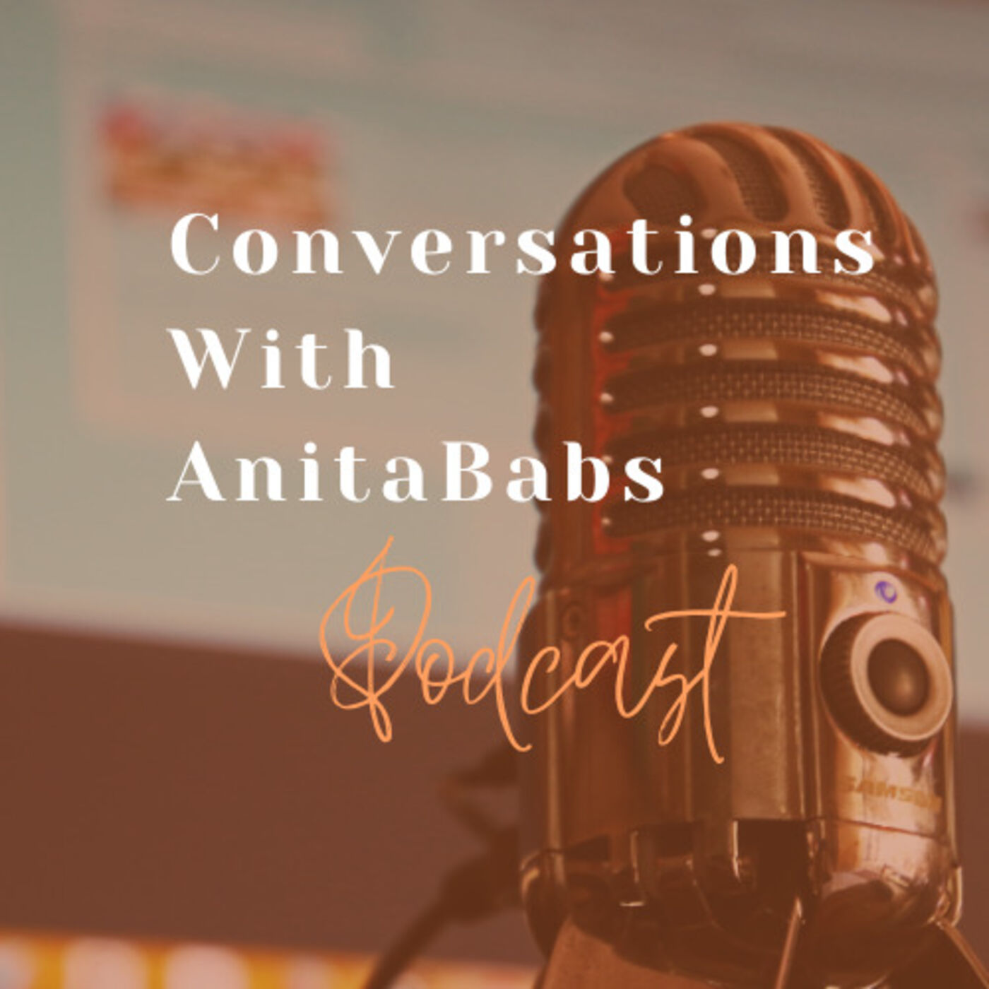 Conversations With Anita Babs! podcast