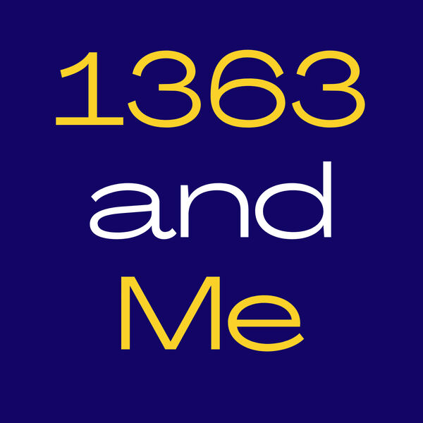 1363 and Me Podcast Artwork Image