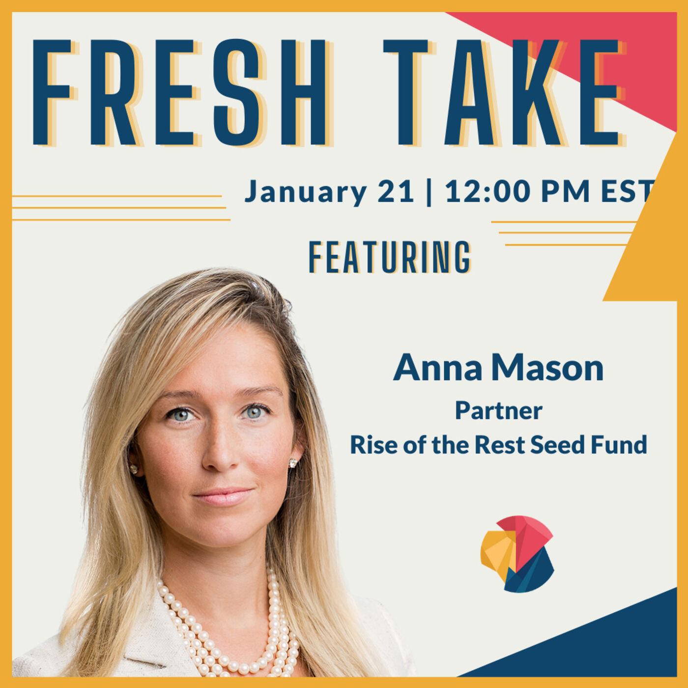 Fresh Take ft. Anna Mason