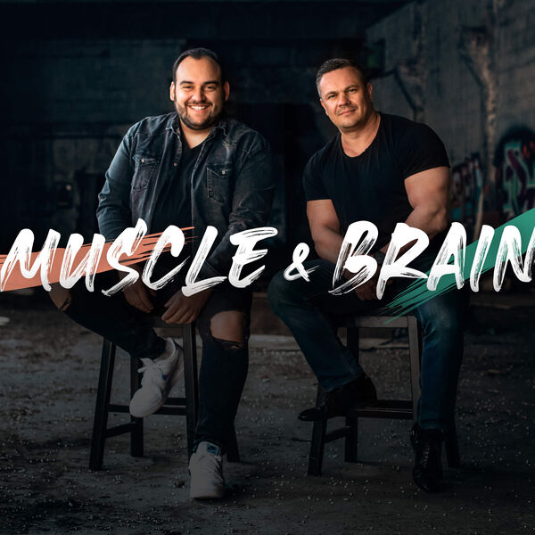 MUSCLE & BRAIN Podcast Artwork Image