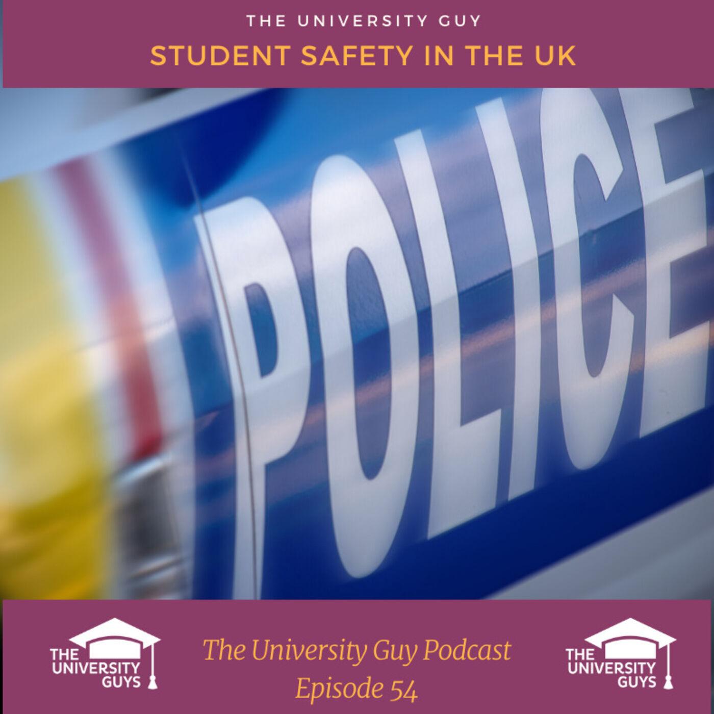 Episode 54: Student Safety UK