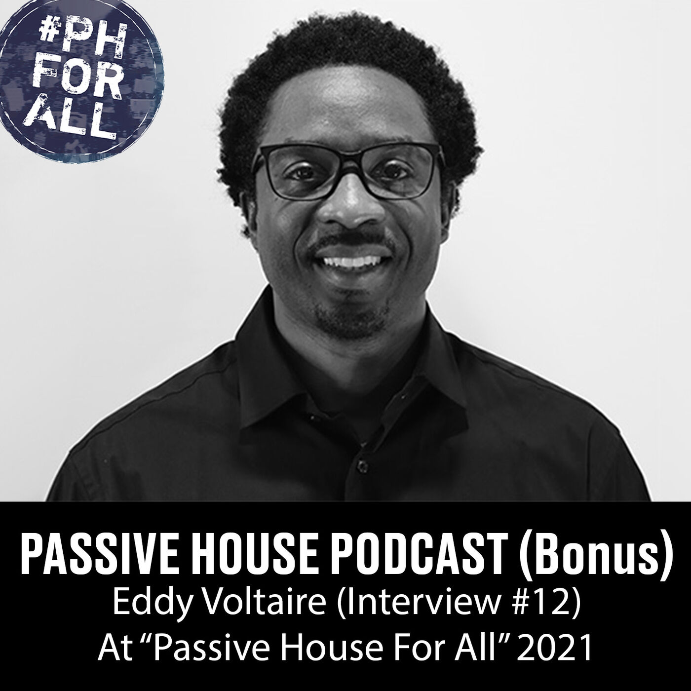 Bonus: Eddy Voltaire at Passive House For All Conference (Interview #12)