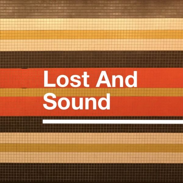 Lost And Sound Podcast Artwork Image