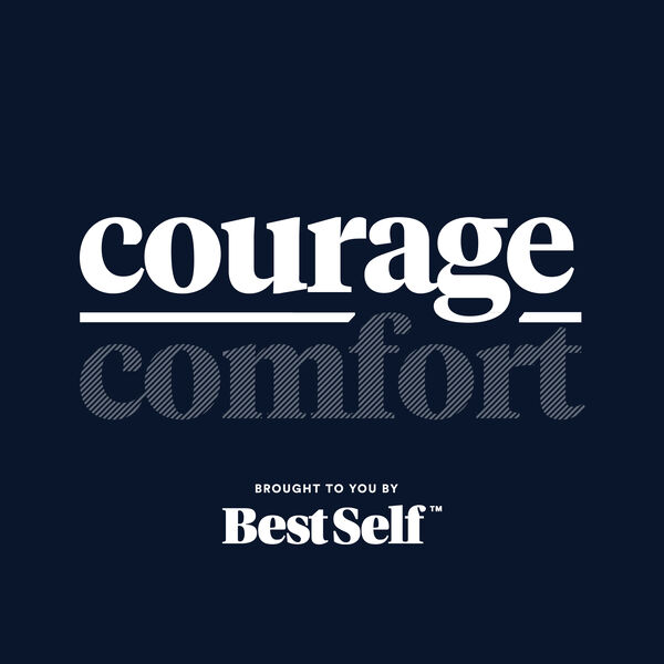 Courage Over Comfort Podcast Artwork Image