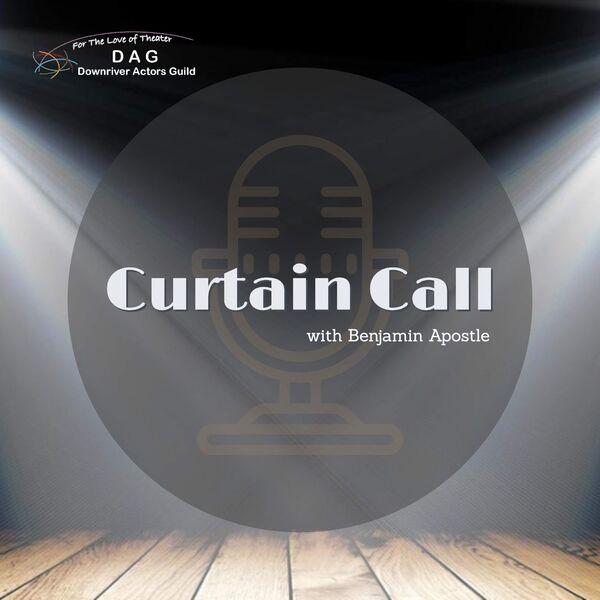DAG presents: Curtain Call Podcast Artwork Image