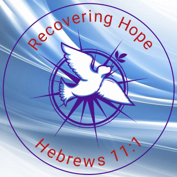 Recovering Hope Podcast Artwork Image