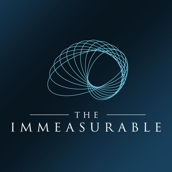 The Immeasurable Podcast Podcast Artwork Image