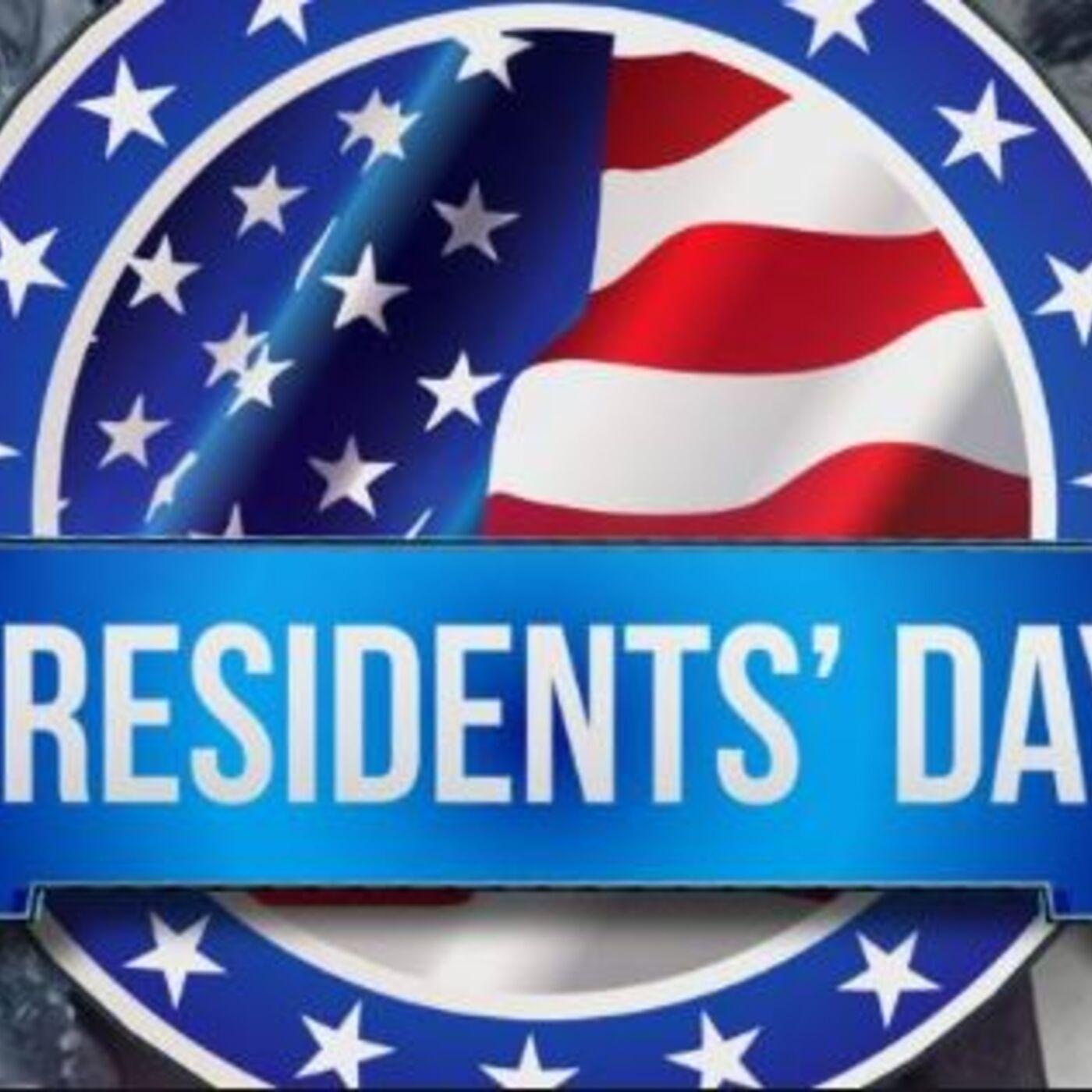 President's Day.