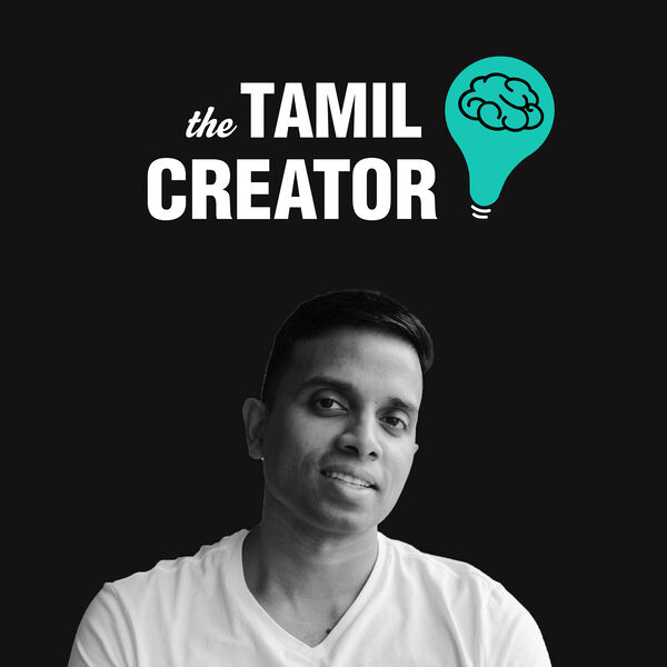 The Tamil Creator Podcast Artwork Image