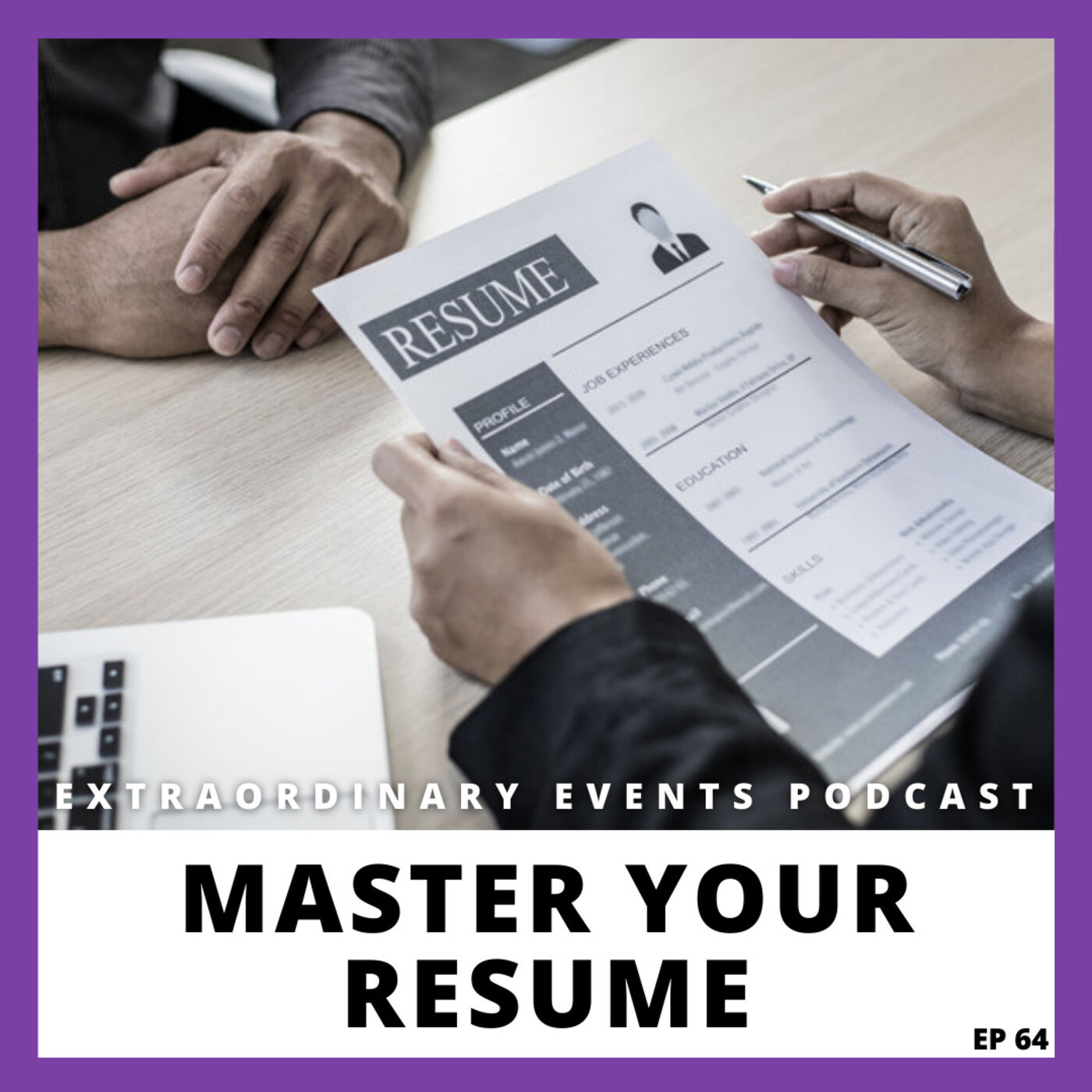 Ep 64: Master Your Resume