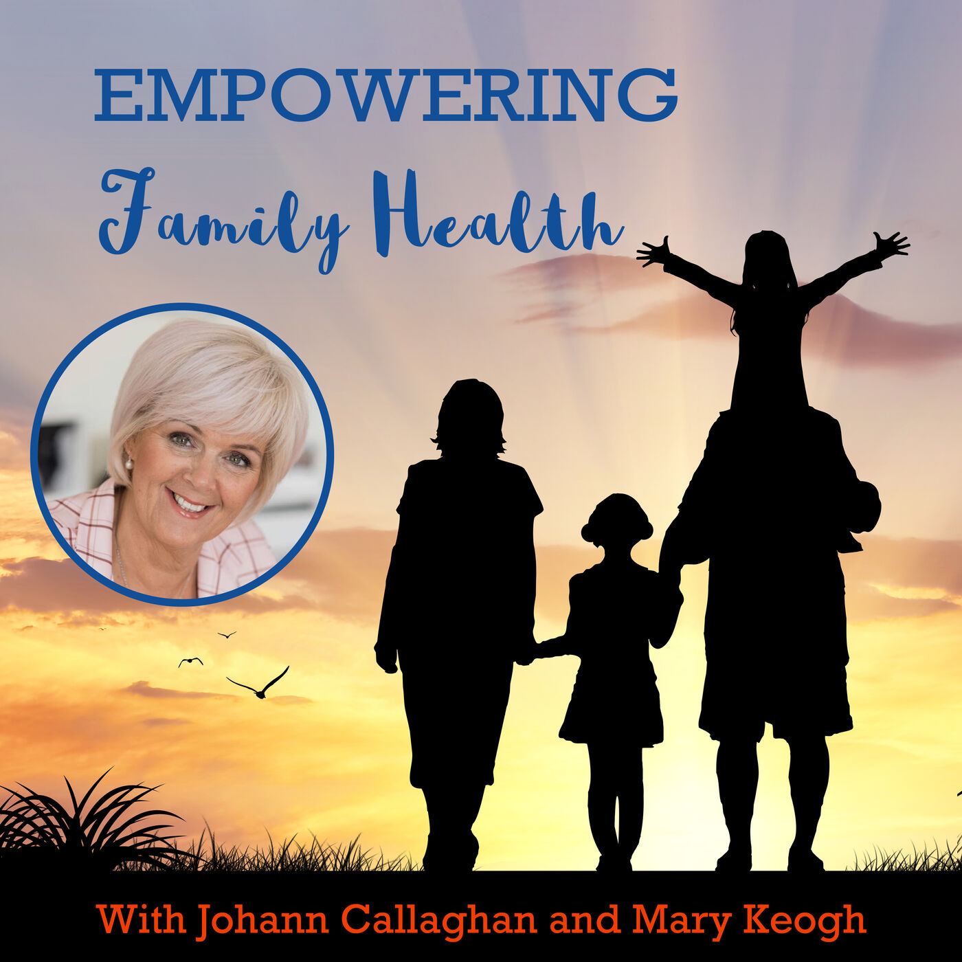 Ep#41 Become The Master of Your Life | Mary Keogh | Empowering Family Health