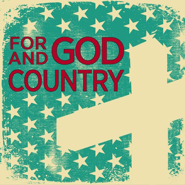 For God and Country Podcast Artwork Image