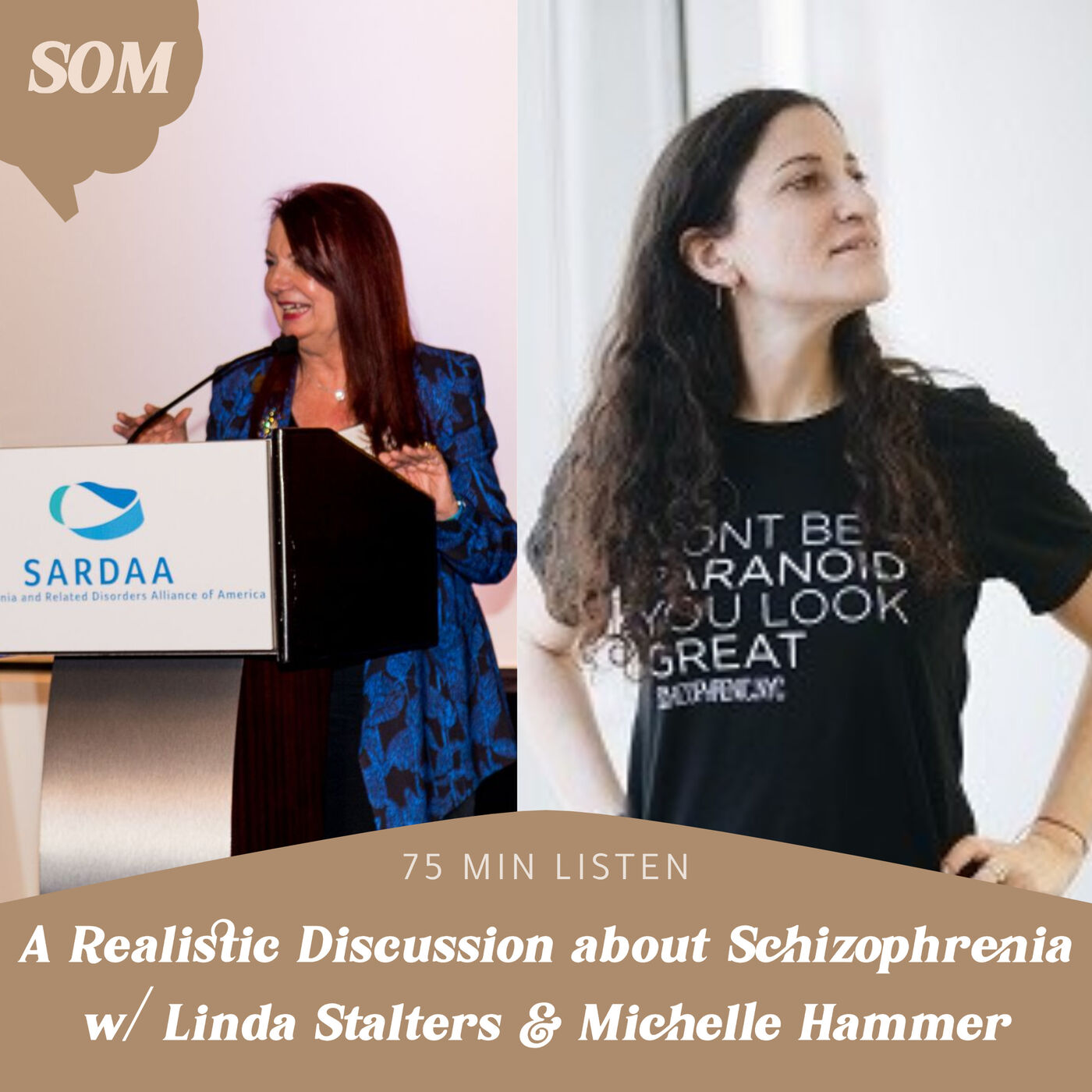 A Realistic Discussion about Schizophrenia w/ Linda Stalters & Michelle Hammer