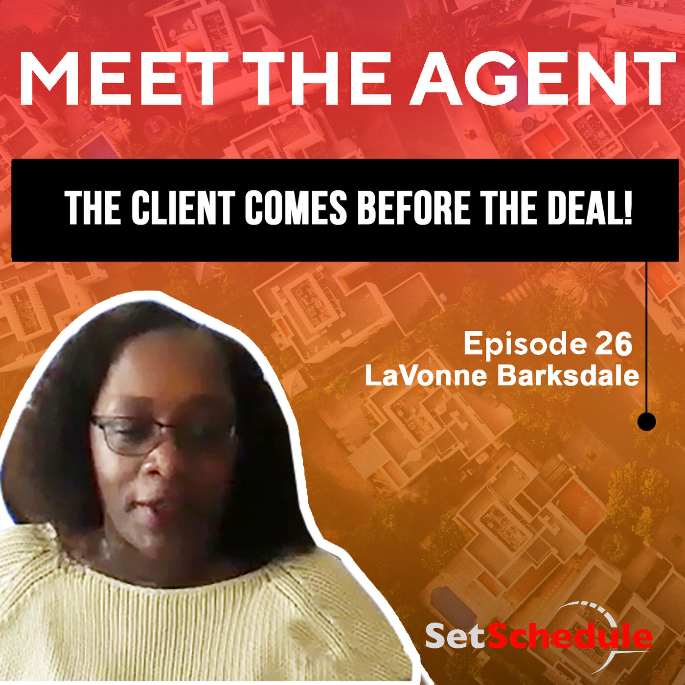 The Client Comes Before the Deal! - LaVonne Barksdale
