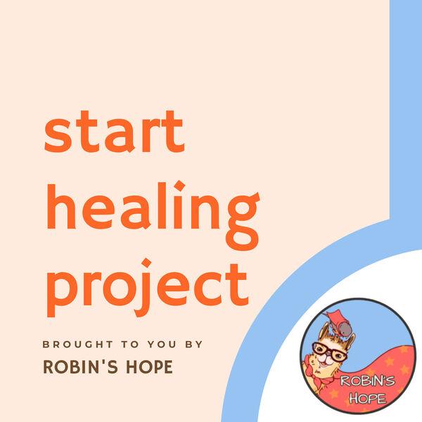 Start Healing Project Podcast Artwork Image