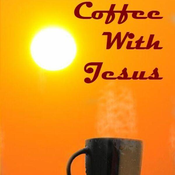 Coffee With Jesus Podcast Artwork Image