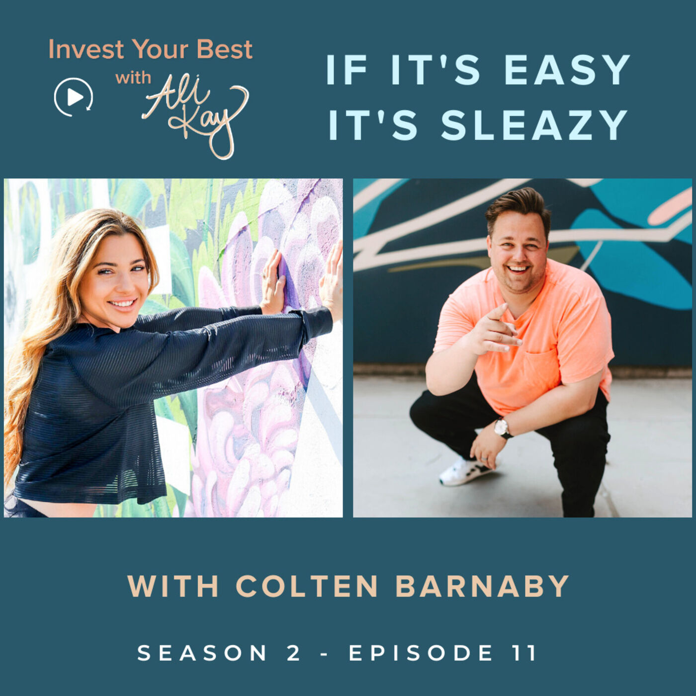 If It's Easy It's Sleazy with Colten Barnaby