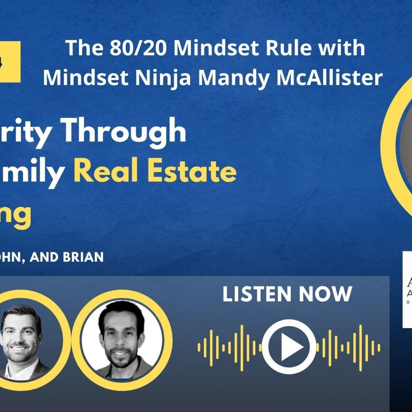 The 80-20 Mindset Rule with Mindset Ninja Mandy McAllister