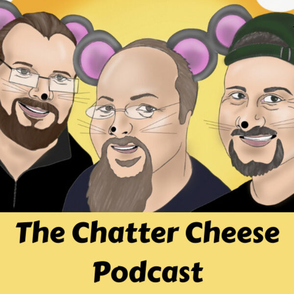 The Chatter Cheese Podcast Podcast Artwork Image