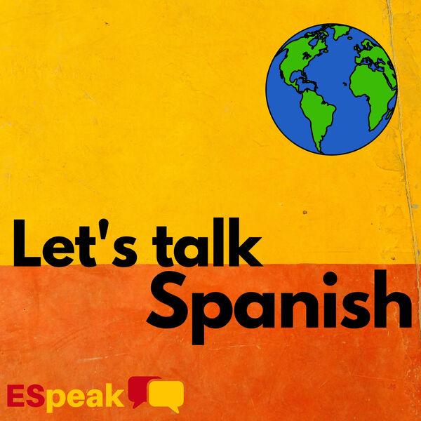 Let's Talk Spanish Podcast Artwork Image
