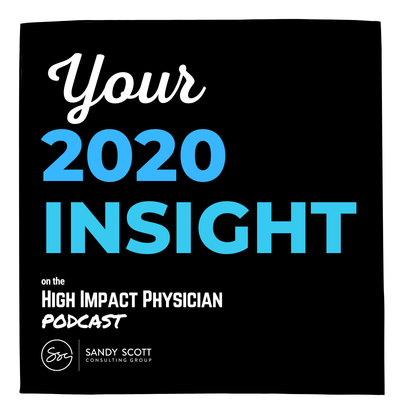 How to Discover Your 2020 Insight (in 7 minutes)