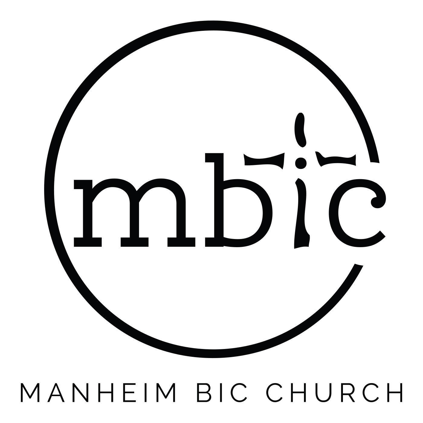 Manheim BIC Church Podcast