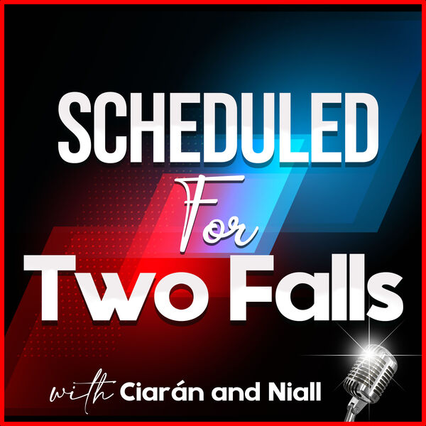 Scheduled for Two Falls Podcast Artwork Image