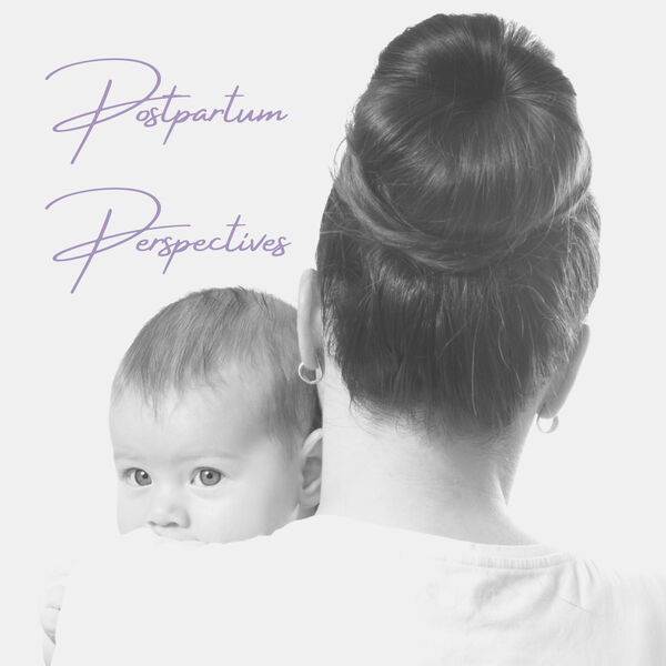 Postpartum Perspectives Podcast Artwork Image