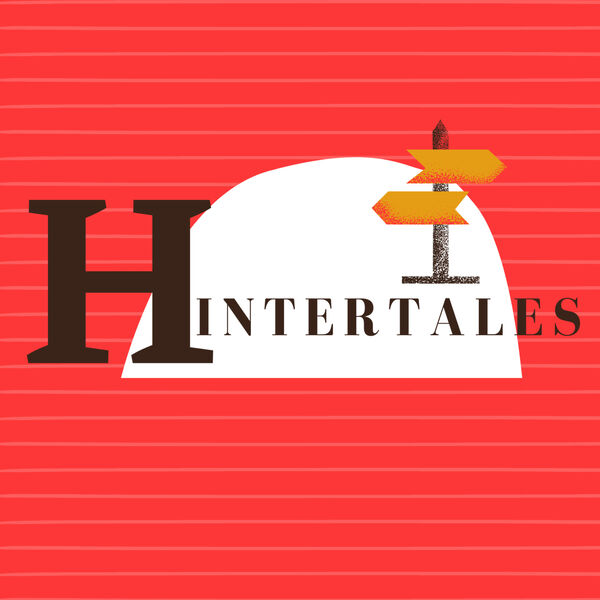 Hintertales: Stories from the Margins of History Podcast Artwork Image