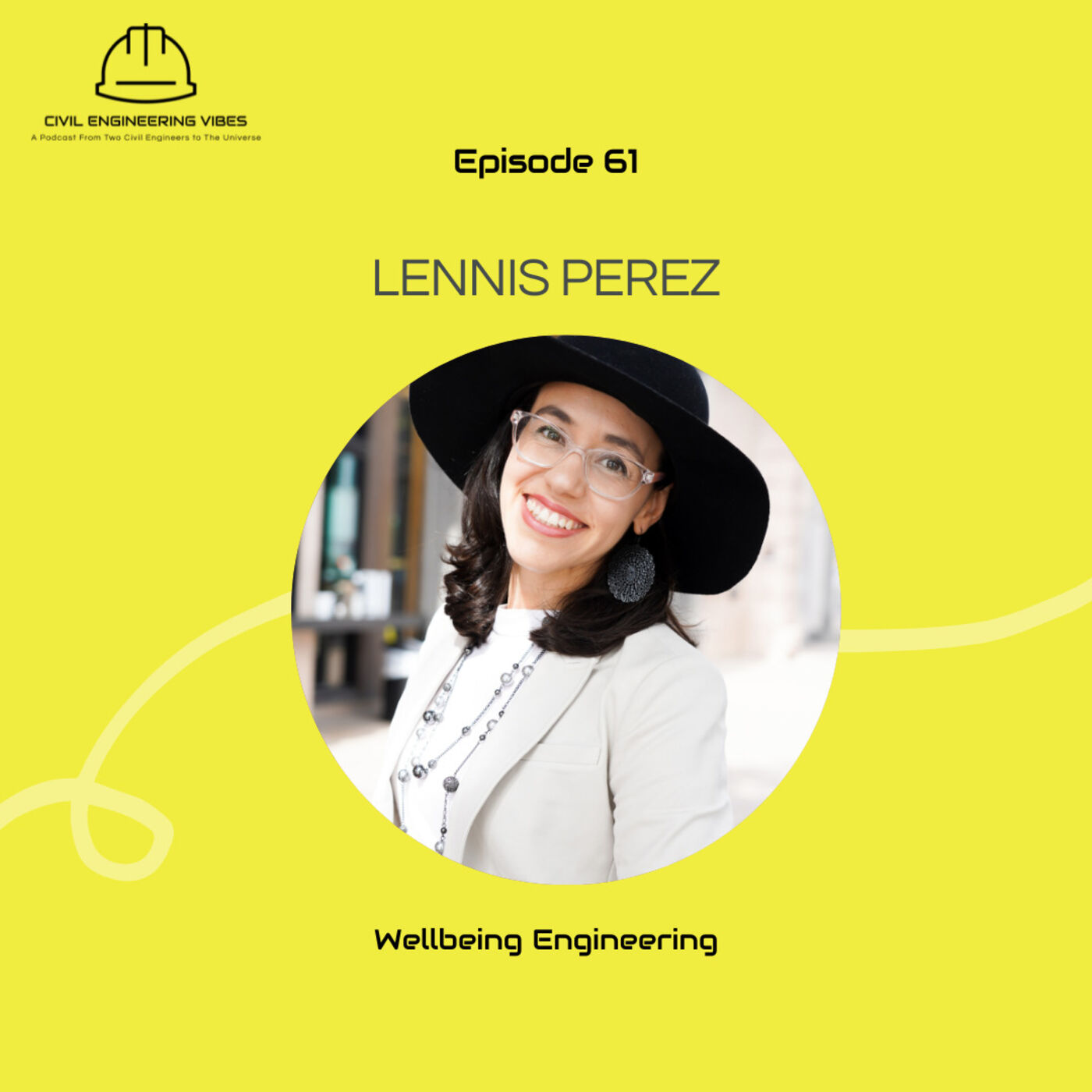 Wellbeing Engineering with Lennis Perez